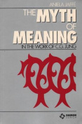 The Myth and Meaning in the Work of C. G. Jung