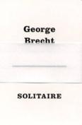 George Brecht: Solitaire