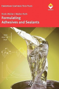 Formulating Sealants and Adhesives