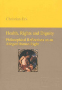 Health, Rights & Dignity
