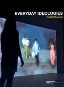Everyday Ideologies