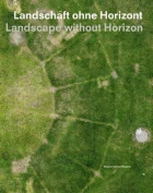 Landscape Without Horizon