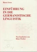 Einfuehrung in Die Germanistische Linguistik [GER]