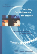 Protecting Our Children on the Internet