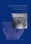Justinianische Kampferkapitelle mit Einem Dekor aus Paaren von Zweigen und die Nachfolgeka [GER]