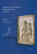 Spatantike und Byzantinische Elfenbeinbildwerke im Diskurs [GER]