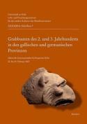 Grabbauten des 2. und 3. Jahrhunderts in den Gallischen und Germanischen Provinzen [GER]