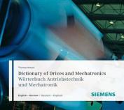 Dictionary of Drives and Mechatronics / Wrterbuch Antriebstechnik Und Mechatronik [GER]