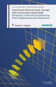 Worterbuch Elektrotechnik, Energie- und automatisierungstechnik/Dictionary of Electrical Engineering, Power Engineering and Automation
