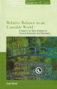 Relative Balance in an Unstable World