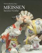Meissen: Barockes Porzellan [GER]