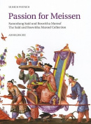 Passion for Meissen [GER]