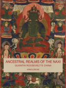 Ancestral Realms of the Naxi