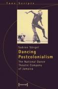 Dancing Postcolonialism