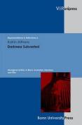 Darkness Subverted