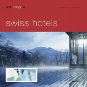 Best Designed Swiss Hotels