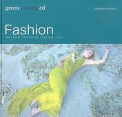 Fashion (Green Designed)