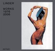 Linder: Works 1976-2006