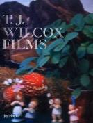 T J Wilcox: Films