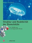 Struktur Und Reaktivitat Der Biomolekule [GER]