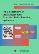 The Biochemistry of Drug Metabolism