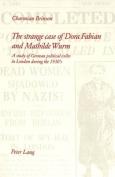The Strange Case of Dora Fabian and Mathilde Wurm
