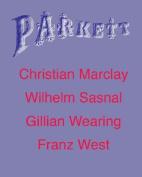 Parkett No. 70 Christian Marclay, Wilhelm Sasnal, Gillian Wearing, Plus Franz West