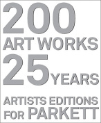 200 Artworks - 25 Years