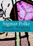 Sigmar Polke's Windows for the Zurich Grossmunster