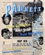 Parkett No. 73 Paul McCarthy, Ellen Gallagher, Anri Sala