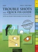 Golf Trouble Shots & Quick Fix Guide