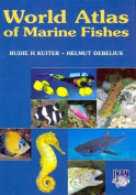 World Atlas of Marine Fishes
