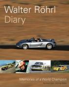 Walter Rohrl Diary