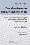 Das Gewissen in Kultur Und Religion [GER]