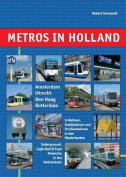 Metros in Holland