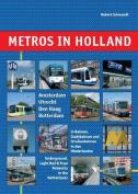 Metros in Holland