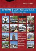 Subways & Light Rail in the U.S.A.: Boston, New York City, New Jersey, Philadelphia, Baltimore, Pittsburgh, Washington D.C.