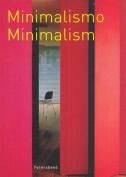 Minimalismo/Minimalism