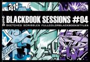 Blackbook Sessions: No. 4
