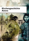 Kirchengeschichte Asiens [GER]