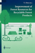 The Improvement of Forest Resources for Recyclable Forest Products