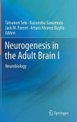 Neurogenesis in the Adult Brain