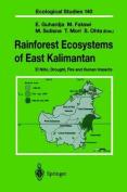 Rainforest Ecosystems of East Kalimantan