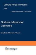 Nishina Memorial Lectures