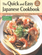 The Quick and Easy Japanese Cookbook