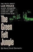 The Green Felt Jungle