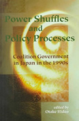 Power Shuffles and Policy Processes