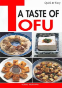 Quick and Easy a Taste of Tofu
