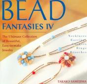 Bead Fantasies IV