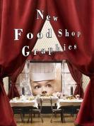 New Food Shop Graphics